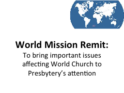 World Mission Remit: