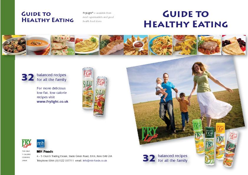 FryLight is available from most supermarkets and good health food stor