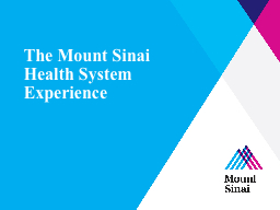 The Mount Sinai Health System Experience