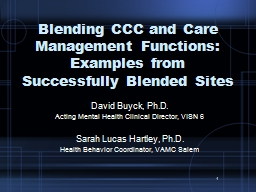 1 Blending CCC and Care Management Functions: Examples from