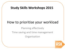 How to prioritise your workload