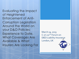 Evaluating the Impact of Heightened Enforcement of Anti-Cor