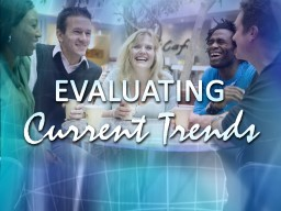 """Defining """"Current Trends"""" PowerPoint PPT Presentation"""