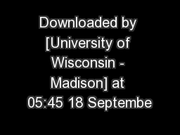 Downloaded by [University of Wisconsin - Madison] at 05:45 18 Septembe