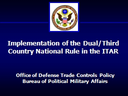 Office of Defense Trade Controls Policy PowerPoint PPT Presentation