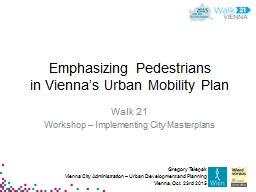 Emphasizing Pedestrians PowerPoint PPT Presentation