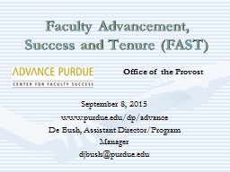 Faculty Advancement, Success and Tenure (FAST) PowerPoint PPT Presentation