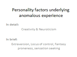 Personality factors underlying anomalous experience