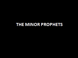 THE MINOR PROPHETS PowerPoint PPT Presentation