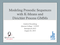 Modeling Prosodic Sequences with K-Means and