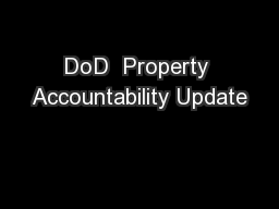 DoD  Property Accountability Update PowerPoint PPT Presentation
