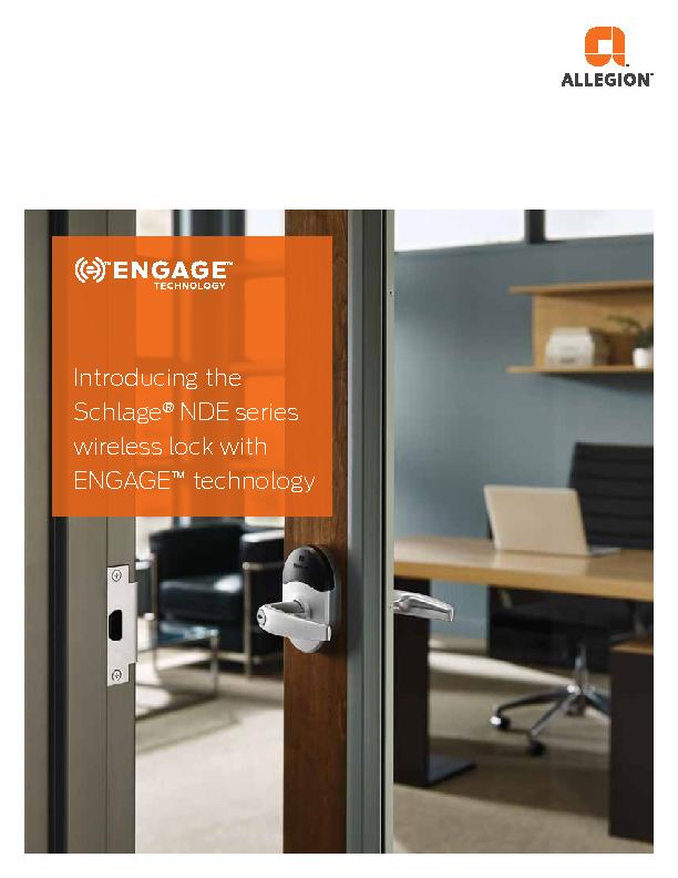 Introducing the Schlage NDE series wireless lock with ENGAGE technolog