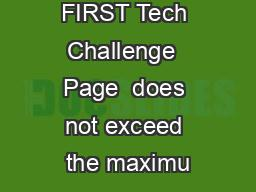 FIRST Tech Challenge  Page  does not exceed the maximu