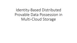 Identity-Based Distributed Provable Data Possession in Mult