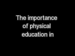 The importance of physical education in