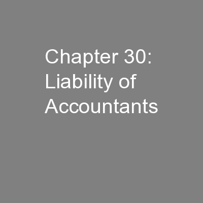Chapter 30: Liability of Accountants PowerPoint PPT Presentation