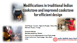 Modifications in traditional Indian cookstove and improved