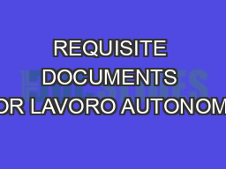 REQUISITE DOCUMENTS FOR LAVORO AUTONOMO