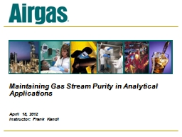 Maintaining Gas Stream Purity in Analytical Applications PowerPoint PPT Presentation