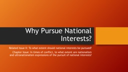 Why Pursue National Interests?