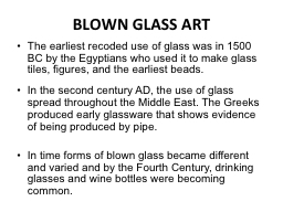 BLOWN GLASS ART PowerPoint PPT Presentation