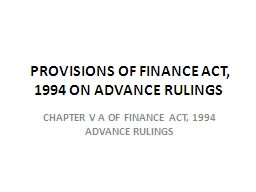 PROVISIONS OF FINANCE ACT, 1994 ON ADVANCE RULINGS