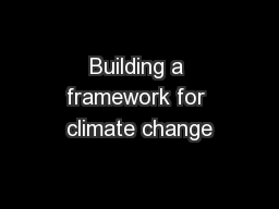Building a framework for climate change