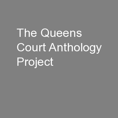 The Queens Court Anthology Project