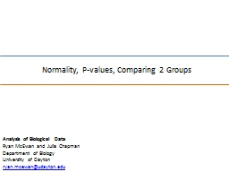 Normality, P-values, Comparing 2 Groups PowerPoint PPT Presentation