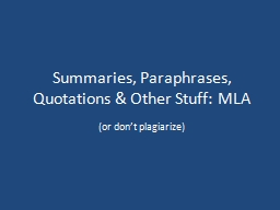 Summaries, Paraphrases, Quotations & PowerPoint PPT Presentation