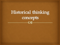 Historical thinking concepts PowerPoint PPT Presentation