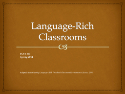 Language-Rich Classrooms PowerPoint PPT Presentation
