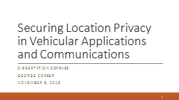 Securing Location Privacy in Vehicular Applications and Com