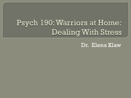 Psych 190: Warriors at Home: PowerPoint PPT Presentation