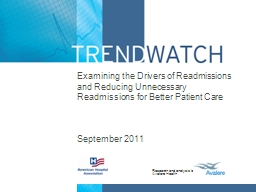 Examining the Drivers of Readmissions and Reducing Unnecess