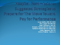 Hospital Readmissions:  Suggested Strategies to Prepare for