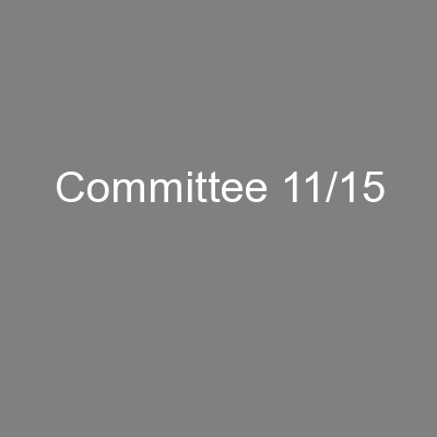 Committee 11/15 PowerPoint PPT Presentation