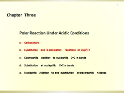 Polar Reaction Under Acidic Conditions PowerPoint PPT Presentation