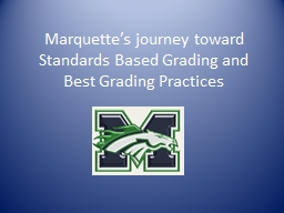 Marquette's journey toward Standards Based Grading and Be