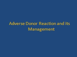 Adverse Donor Reaction and its Management PowerPoint PPT Presentation