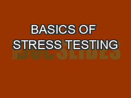 BASICS OF STRESS TESTING