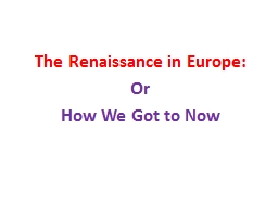 an analysis of the european renaissance as the period of european history Frq#4: discuss how renaissance ideas are expressed in the italian art of the period, referring to specific works and artists (1998) frq#5: compare and contrast the relationship between the artist and society in the ren/reformation period to the relationship between the artist and society in the late 19th century.
