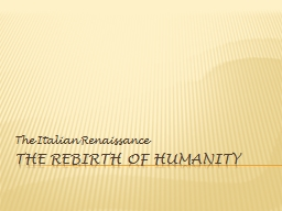 The Rebirth of Humanity