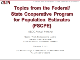 Topics from the Federal/ State Cooperative Program for Popu