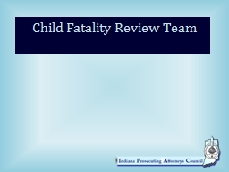 Child Fatality Review