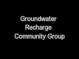 Groundwater Recharge Community Group