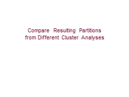 Compare Resulting Partitions PowerPoint PPT Presentation