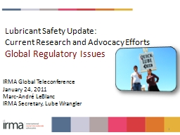 1 Lubricant Safety Update: