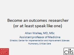 Become an outcomes researcher