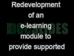 Redevelopment of an e-learning module to provide supported